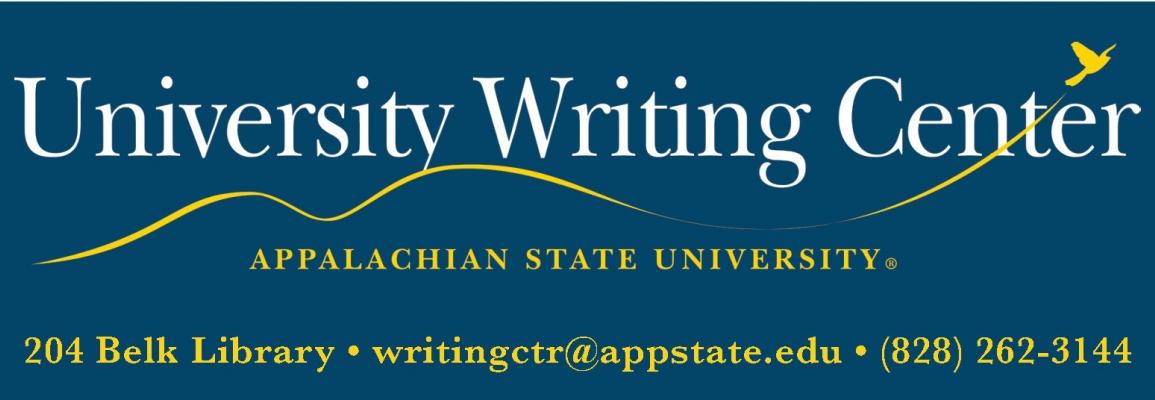 University Writing Center Appalachian State University 204 Belk Library writingctr@appstate.edu (828) 262-3144